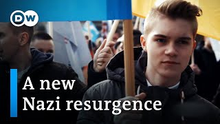 What neo-nazis have inherited from original nazism | (Neo-Nazi Documentary) DW Documentary
