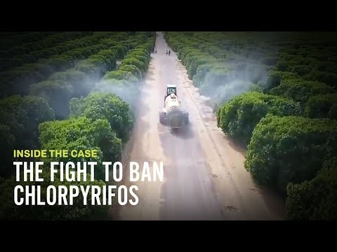 The Fight to Ban Chlorpyrifos