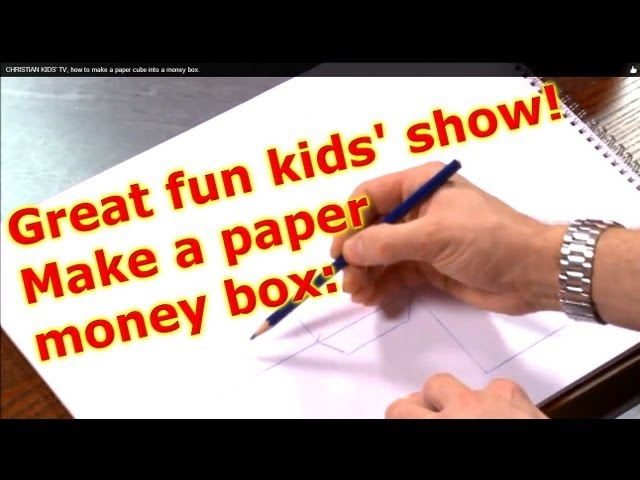 HOW TO MAKE A PAPER MONEY BOX, CHRISTIAN VIDEO FOR KIDS.