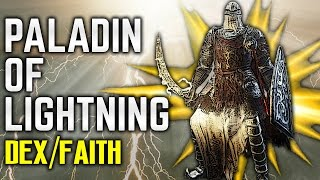 Dark Souls 3 Builds - Paladin of Lightning (Dex/Faith - PvE/PvP) - Best Buffs - Carthus Curved Sword