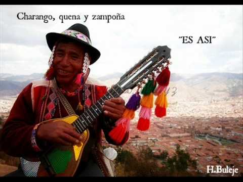 ES ASI  ( CHARANGO, QUENA Y ZAMPOÑA)
