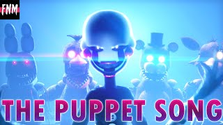 "FNAF SONG ""The Puppet Song Duet"" (Animated)"