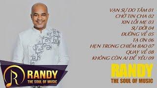 Ca Sĩ Hải Ngoại Tự Sáng Tác Và Hát Nhạc Trữ Tình Cực  Ngọt ‣ Album RANDY 2017