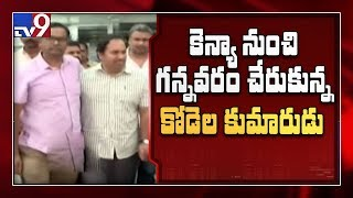 Kodela Shiva Ram arrives Gannavaram airport; denies talkin..