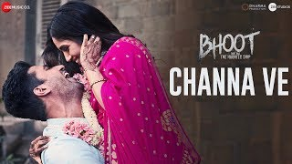 Channa Ve – Akhil Sachdeva – Bhoot The Haunted Ship Video HD
