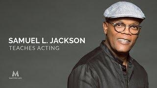 Samuel L. Jackson Teaches Acting   Official Trailer   MasterClass