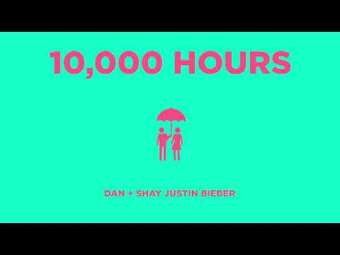 Dan + Shay, Justin Bieber - 10,000 Hours (Audio)