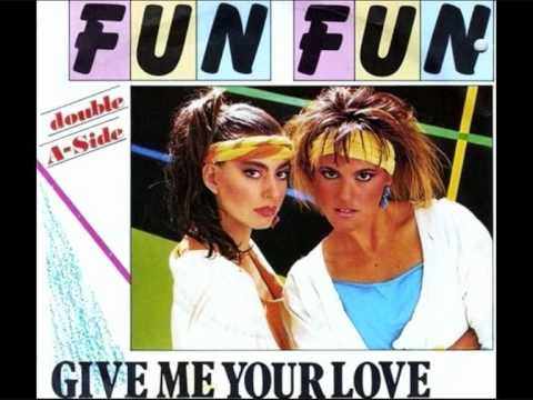 FUN FUN - Give Me Your Love / 12