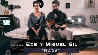"""Ede y Miguel Gil """"Nada"""" / SshakeTv"""