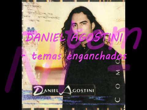 DANIEL AGOSTINI -temas enganchados