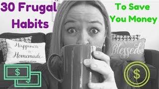 30 EASY Frugal Habits (SAVE MONEY!)/Frugal Minimalism 2019