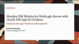 Monitor EM Metrics for WebLogic Server with Oracle EM App for Grafana