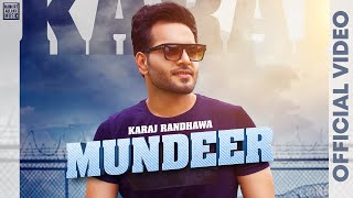 Mundeer – Karaj Randhawa Ft Mankirt Aulakh Video HD