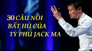 30 Câu Nói Nổi Tiếng của Tỷ Phú Jack Ma Đọc Đi Đọc Lại Vẫn Thấy Hay