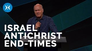 Israel, The Beast and the End Times (With Greg Laurie)
