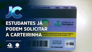 Estudantes de Fortaleza já podem solicitar a carteirinha de 2021