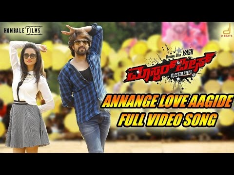 Masterpiece - Annange Love Aagidhe Kannada Movie Song Video | Yash | V Harikrishna
