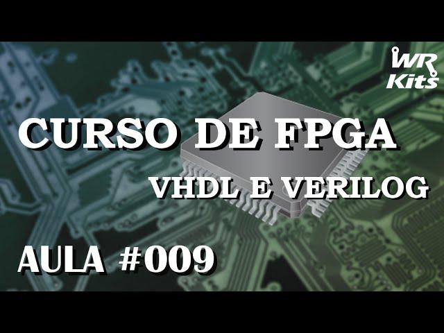 SINTETIZANDO CIRCUITOS TTL | Curso de FPGA #009