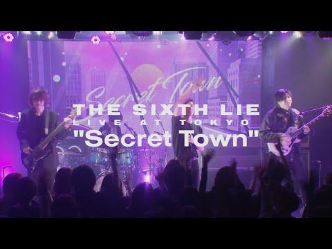 【LIVE VIDEO】THE SIXTH LIE - Secret Town