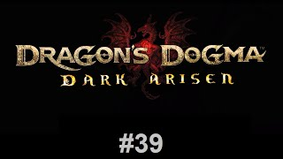 Dragon's Dogma: Dark Arisen #39 - From a Different Sky, Part 1