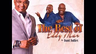JUNI JULIET - THE BEST OF EDDY MAR