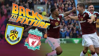 BACK TO THE FIXTURE | LIVE COVERAGE | Burnley v Liverpool 2016/17