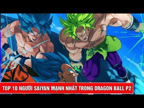 Top 10 người Saiyan mạnh nhất trong bộ truyện Dragon Ball Phần 2