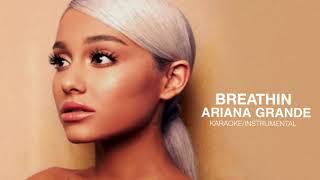 breathin (Karaoke/Instrumental) - Ariana Grande