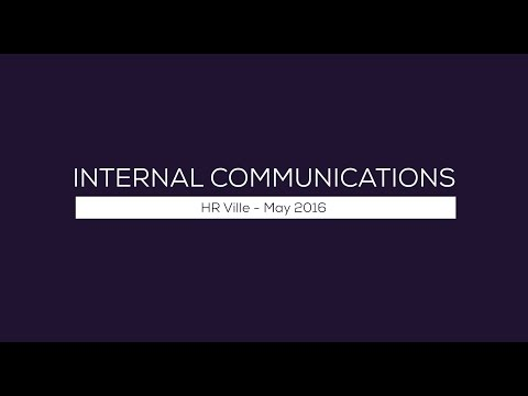 Internal Comms - HR Ville May 2016