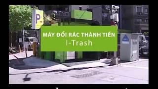 iTrash Booth máy đổi rác thành tiền