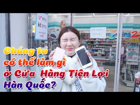 Chúng ta có thể làm gì ở Cửa Hàng Tiện Lợi Hàn Quốc?