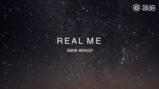 Real Me(Prod. By Con ) 邓典果 孟子