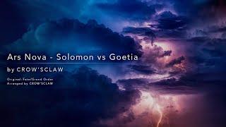 Ars Nova - Solomon vs Goetia / Fate/Grand Order