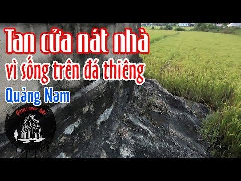 Tiếc tiền làm móng, xây nhà trên tảng đá khổng lồ - Quảng Nam