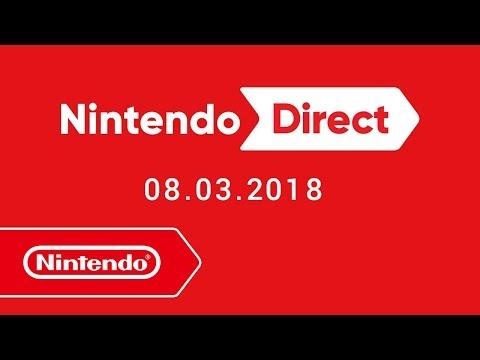 Nintendo Direct - 08.03.2018 - YouTube