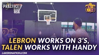 Lakers Practice Videos: LeBron Works On His 3-Pt. Game, Horton-Tucker Works With Handy
