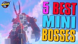 Borderlands 2 | Top 5 Mini-Bosses