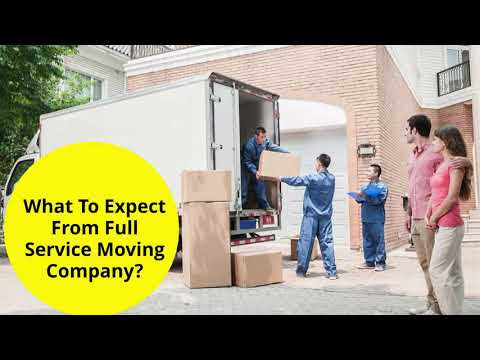 What To Expect With Full Service Movers?