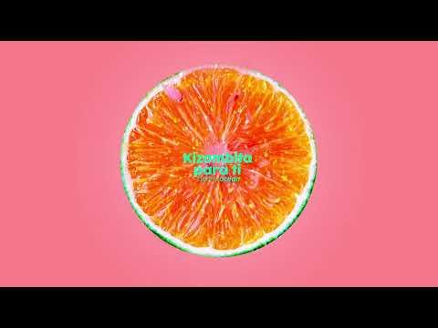 Danny Ocean - Kizombita Para Ti (Official Audio)