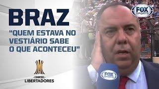 Braz fala onde Flamengo venceu o River: 'Quem estava no vestiário sabe o que aconteceu'