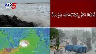 Phani Cyclone Latest Updates | TV5 News