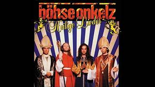 Böhse Onkelz - Heilige Lieder Full Album