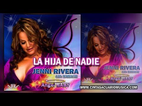La Hija de Nadie - Disco Inédito Jenni Rivera con Mariachi Angel Baby