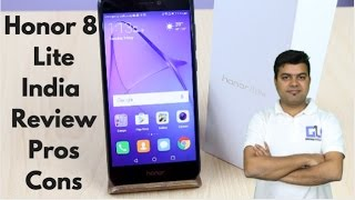 Honor 8 Lite India Review, Pros, Cons, Comparison | Gadgets To Use