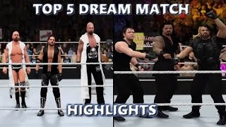 WWE 2K16 TOP 5 DREAM MATCH HIGHLIGHTS