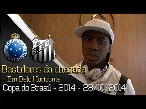 Baixar Cruzeiro x Santos - Bastidores da chegada - Copa do Brasil 2014