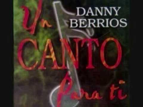 Danny Berrios El Te Ayudara