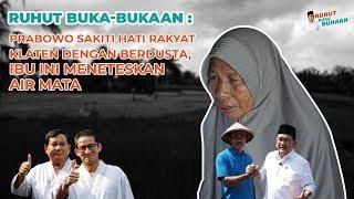 Prabowo Sakiti Hati Rakyat Klaten dengan Berdusta, Ibu Ini Meneteskan Air Mata