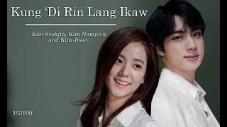 [Eng Sub] Kung 'Di Rin Lang Ikaw - BTS Jin, RM & BLACKPINK Jisoo (FMV)