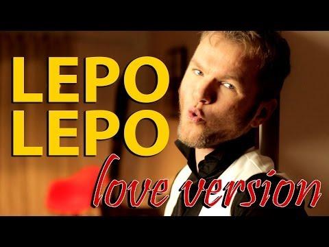 Lepo Lepo (Versão Love) - Muito legal!